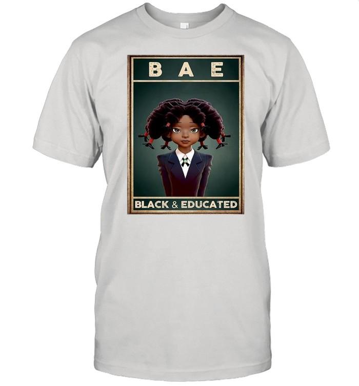 Bae black and educated 2021 shirt