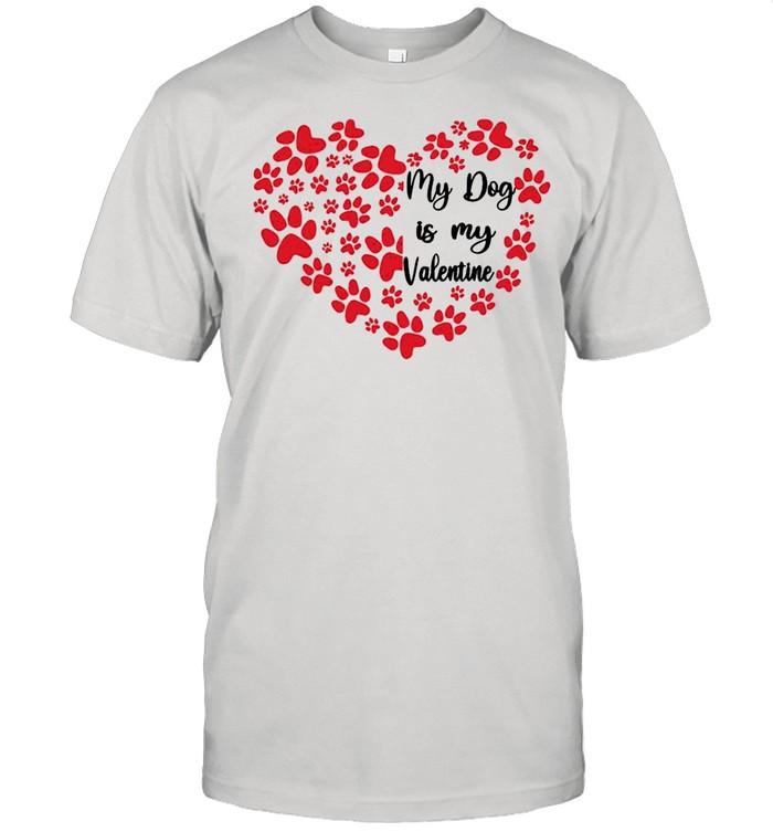 Heart My Dog Is My Valentine 2021 shirt Classic Men's T-shirt