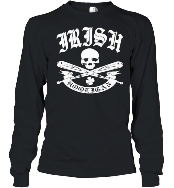 Irish hooligan shirt Long Sleeved T-shirt