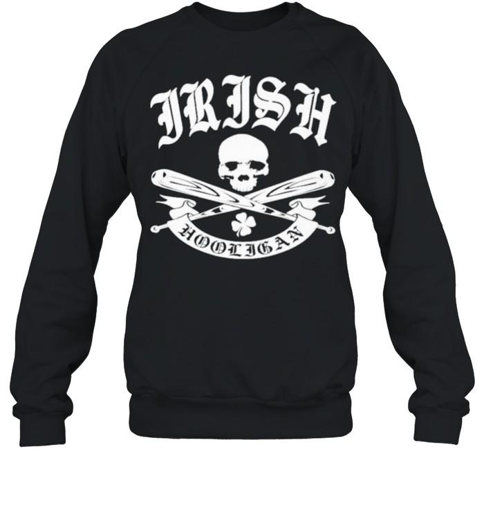 Irish hooligan shirt Unisex Sweatshirt