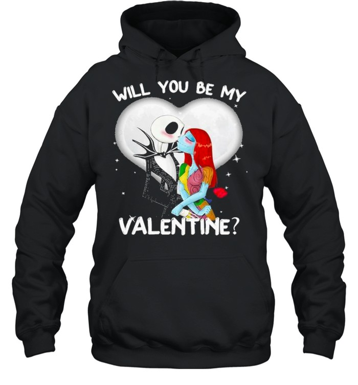 Jack Skellington and Sally will you be my Valentine 2021 shirt Unisex Hoodie