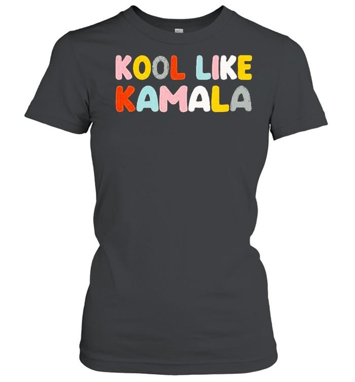 Kool like Kamala 2021 shirt Classic Women's T-shirt