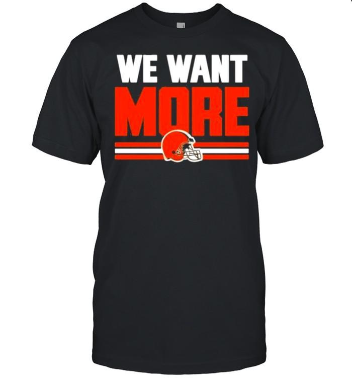 We want more shirt