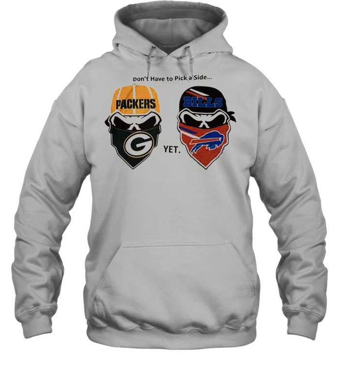 Dont have to pick a side Green Bay Packers yet Buffalo Bills shirt Unisex Hoodie