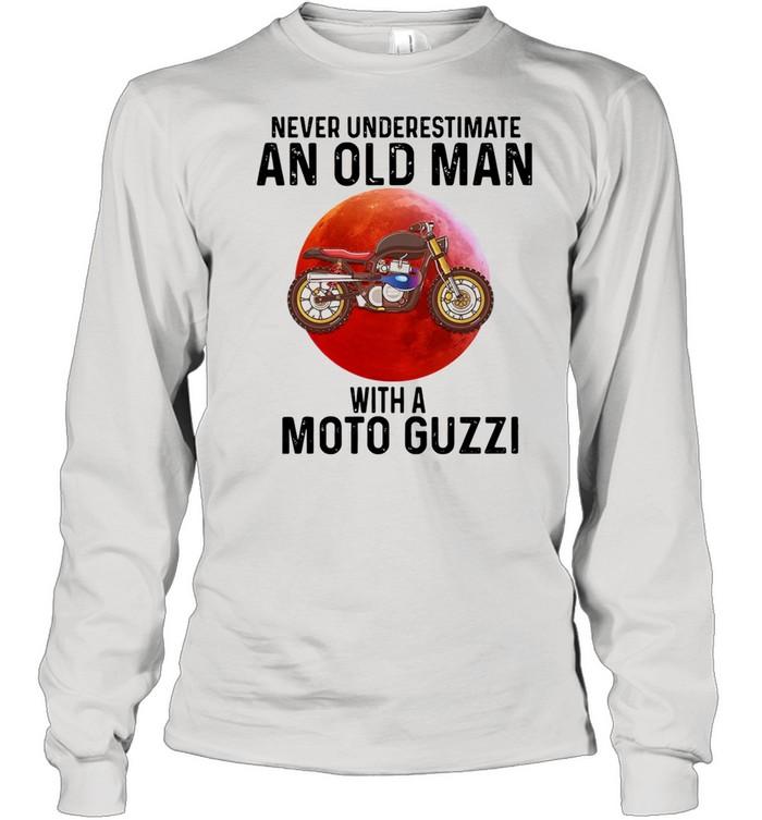 Never Underestimate An Old Man With A Moto Guzzi shirt Long Sleeved T-shirt
