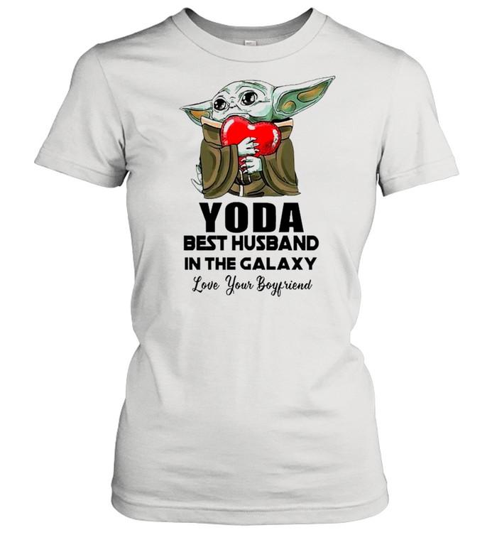 Yoda Best Husband In The Galaxy Love Your Boyfriend shirt Classic Women's T-shirt