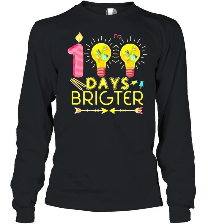 100 days brighter shirt Long Sleeved T-shirt