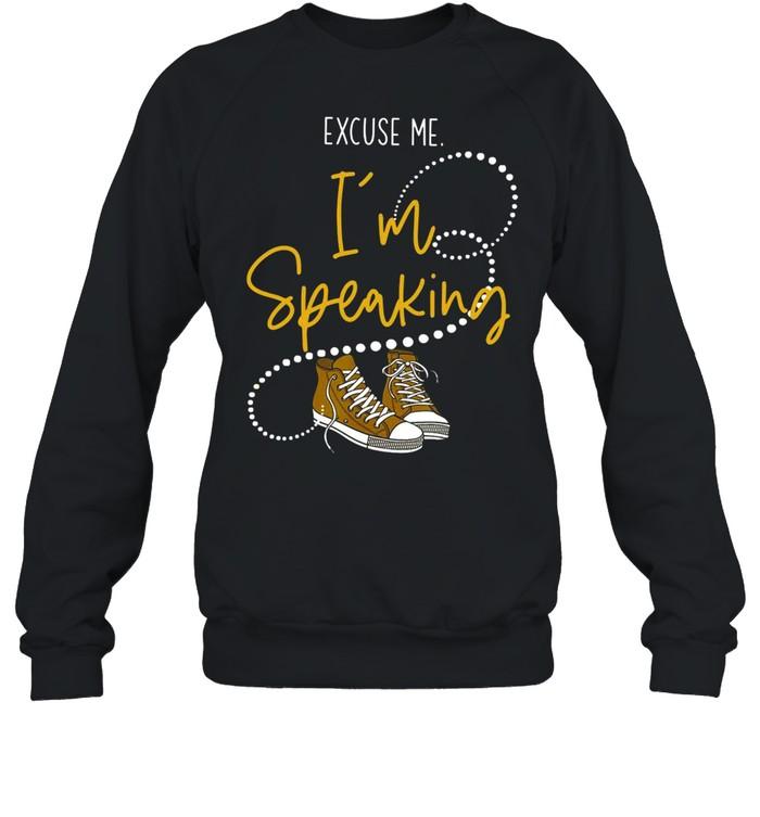 Excuse Me Im Speaking With Chucks And Converse For Kamala Harris 2021 shirt Unisex Sweatshirt