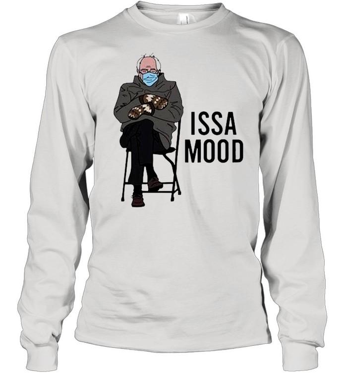 Issa Mood Funny Bernie Sanders Mittens Meme shirt Long Sleeved T-shirt