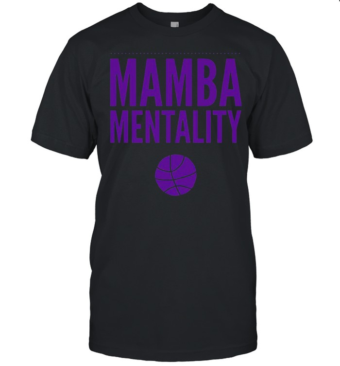 Mamba Mentality 2021 shirt