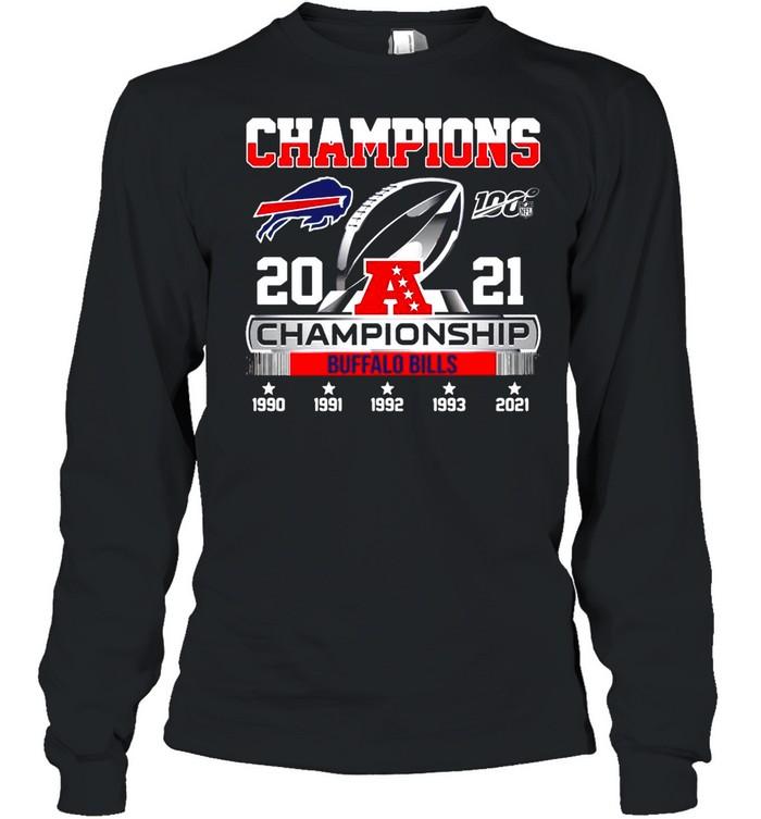 The Champions 2021 Afc Championship With Buffalo Bills shirt Long Sleeved T-shirt