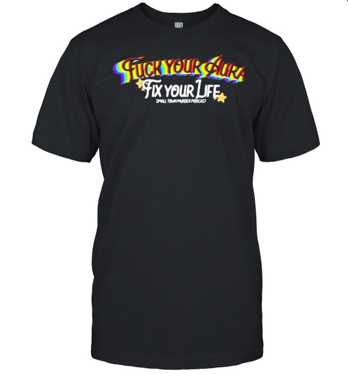 Crime in sports fuck your aura shirt