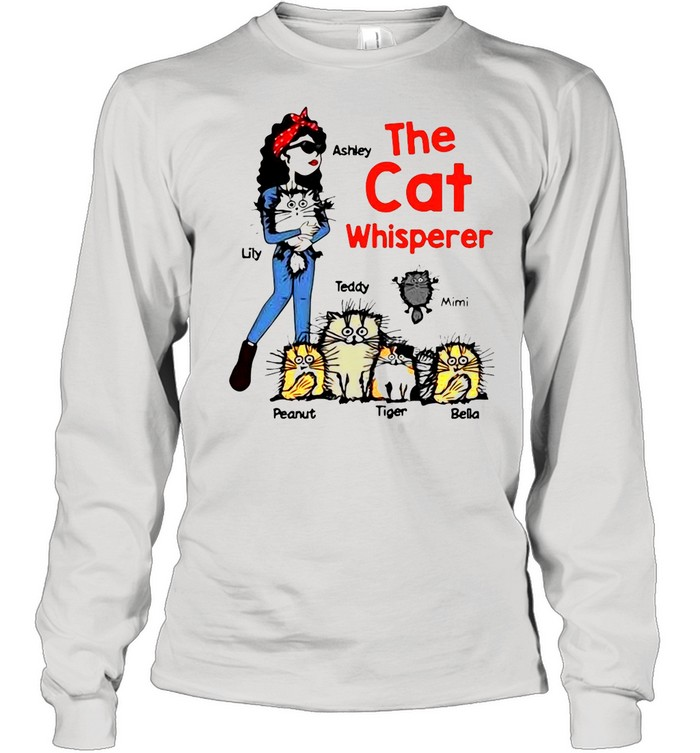The Cat Whisperer Woman And Funny Cats Personalized shirt Long Sleeved T-shirt