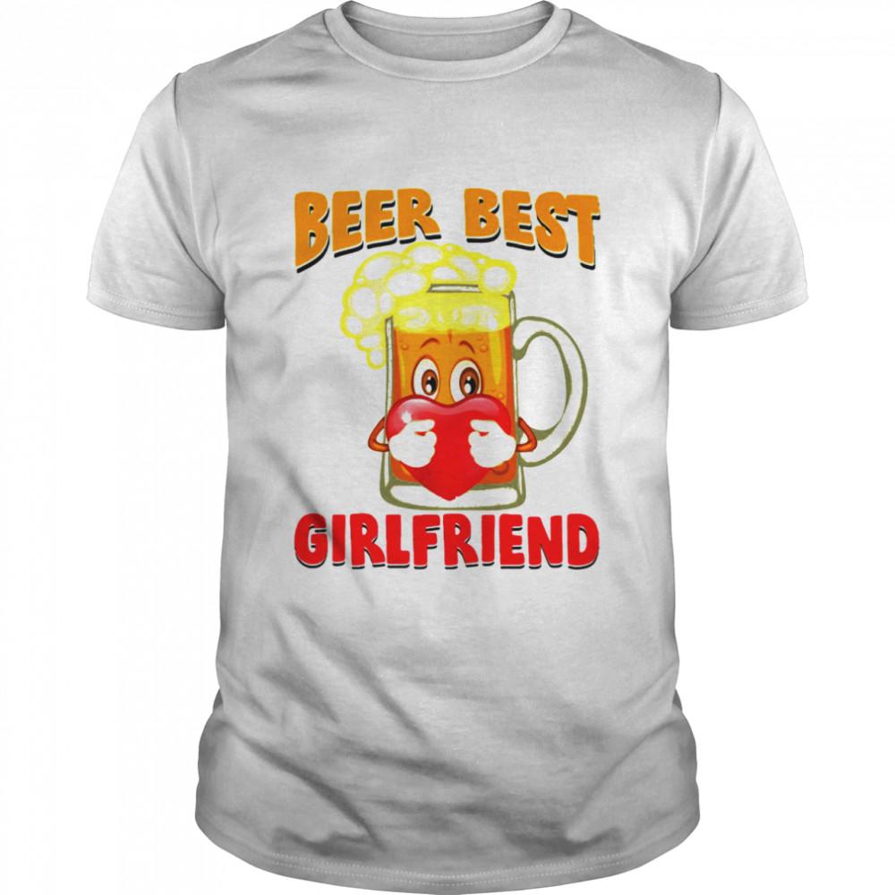 Beer Best Girlfriends Heart shirt