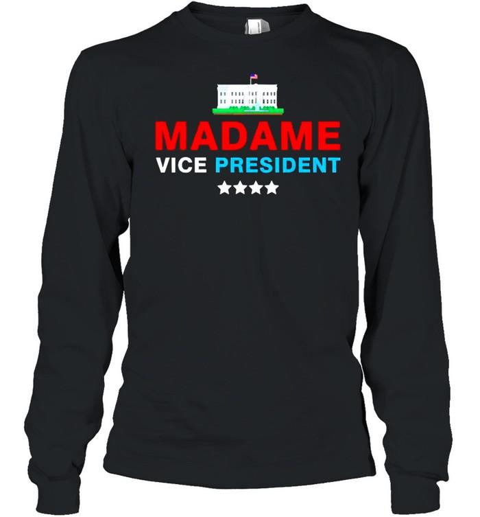 Madame Vice President 2021 shirt Long Sleeved T-shirt