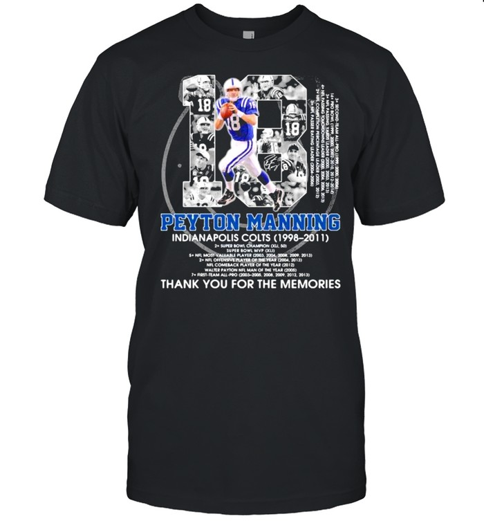 Number 18 Peyton Manning Indianapolis Colts 1998 2011 Signature shirt Classic Men's T-shirt
