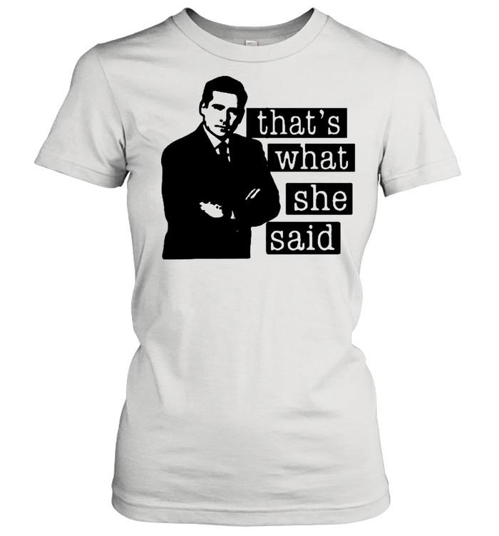 Thats what she said 2021 shirt Classic Women's T-shirt