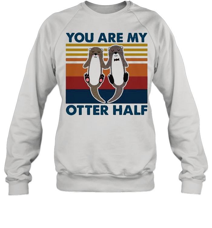 You are my otter half vintage shirt Unisex Sweatshirt