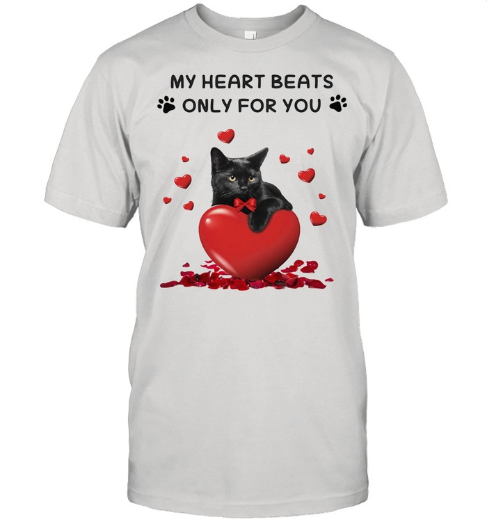 St Valentine's Day Black Cat My Heart Beats Only For You shirt