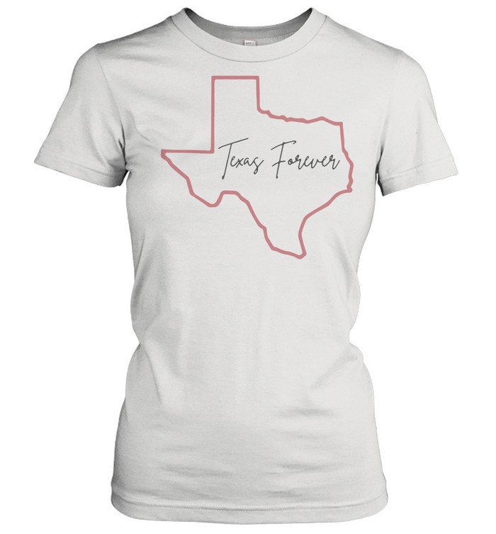 2021 Texas forever shirt Classic Women's T-shirt