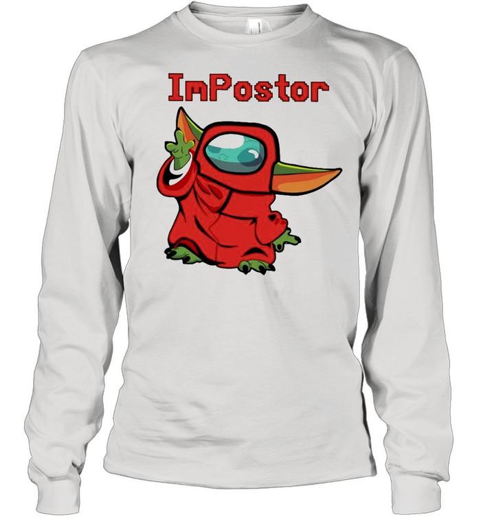 Baby Yoda Among Us Impostor shirt Long Sleeved T-shirt