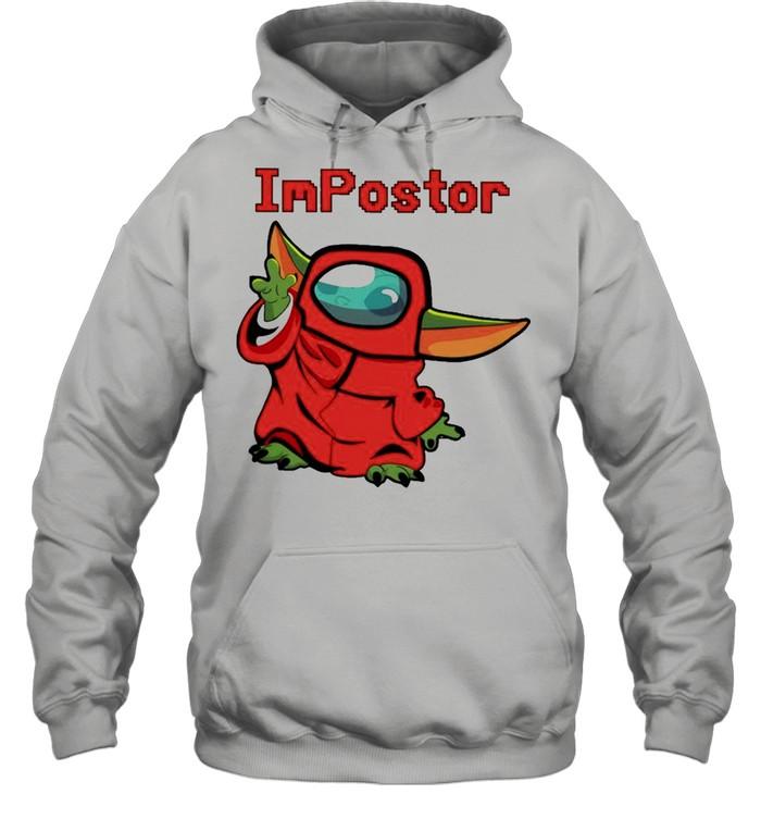 Baby Yoda Among Us Impostor shirt Unisex Hoodie
