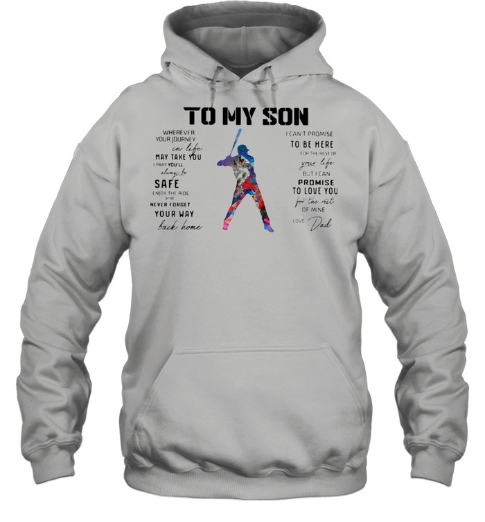 Baseball Dad To My Son Love You Colors shirt Unisex Hoodie