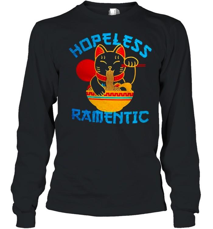 Lucky Cat Hopeless Ramentic shirt Long Sleeved T-shirt