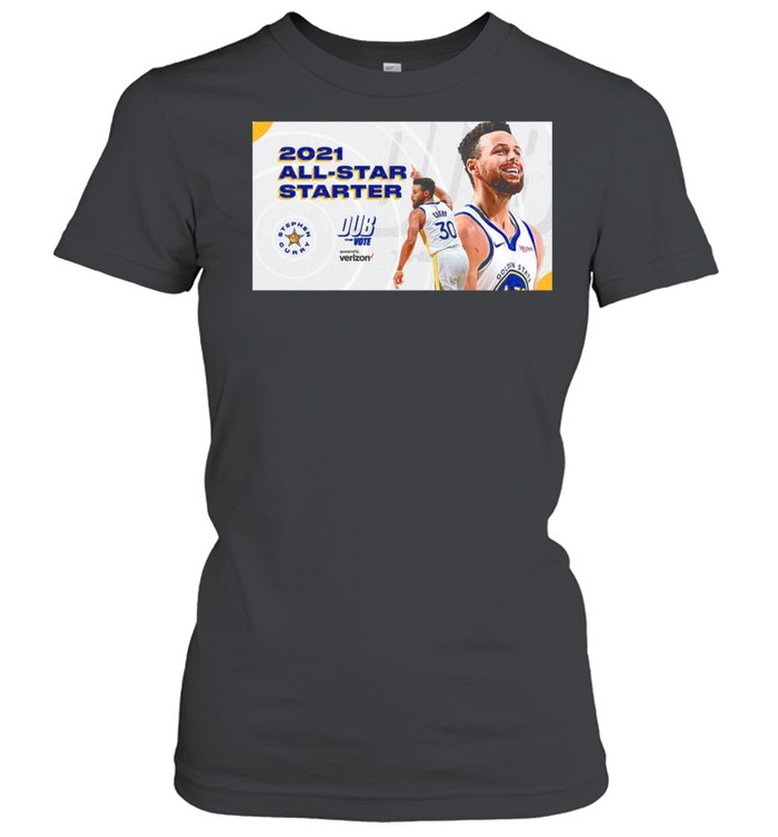 Stephen Curry 2021 All Star Starter Dub the vote sponsored by Verizon shirt Classic Women's T-shirt