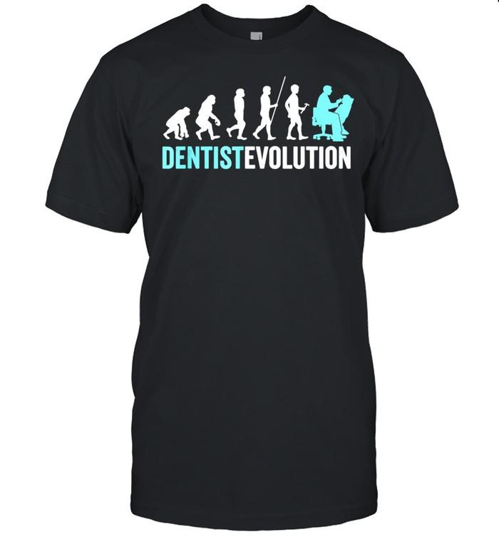 Dentist Evolution Dental Hygienist Dentist shirt