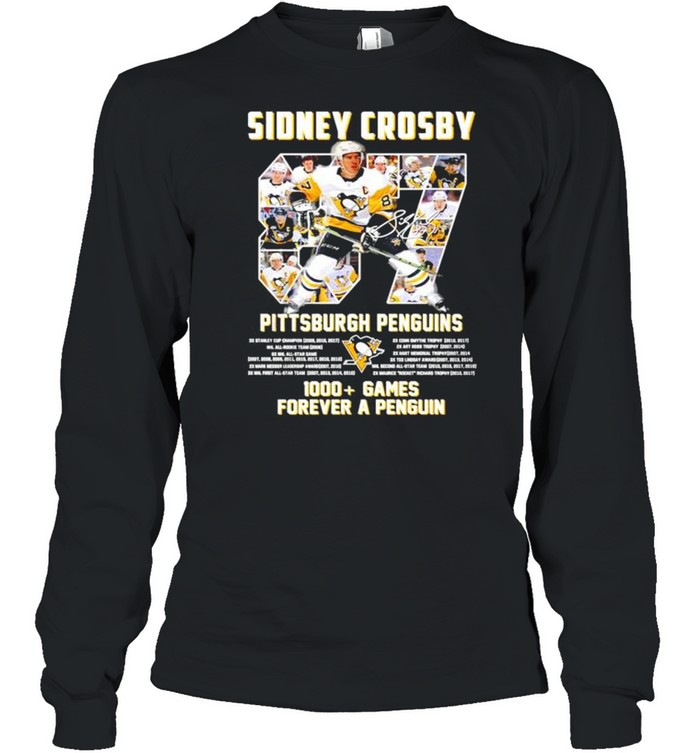 Sidney Crosby Pittsburgh Penguins 1000+ Games forever a penguin signature shirt Long Sleeved T-shirt