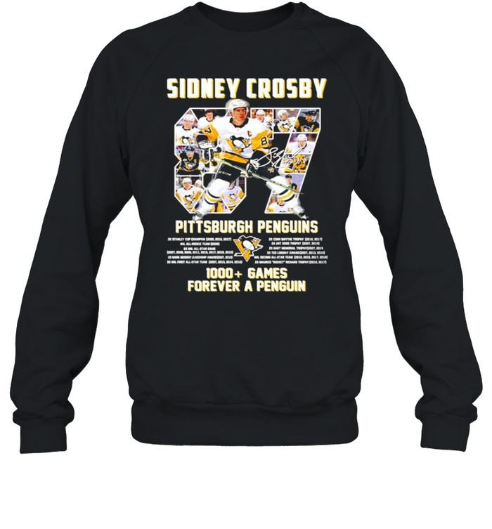Sidney Crosby Pittsburgh Penguins 1000+ Games forever a penguin signature shirt Unisex Sweatshirt