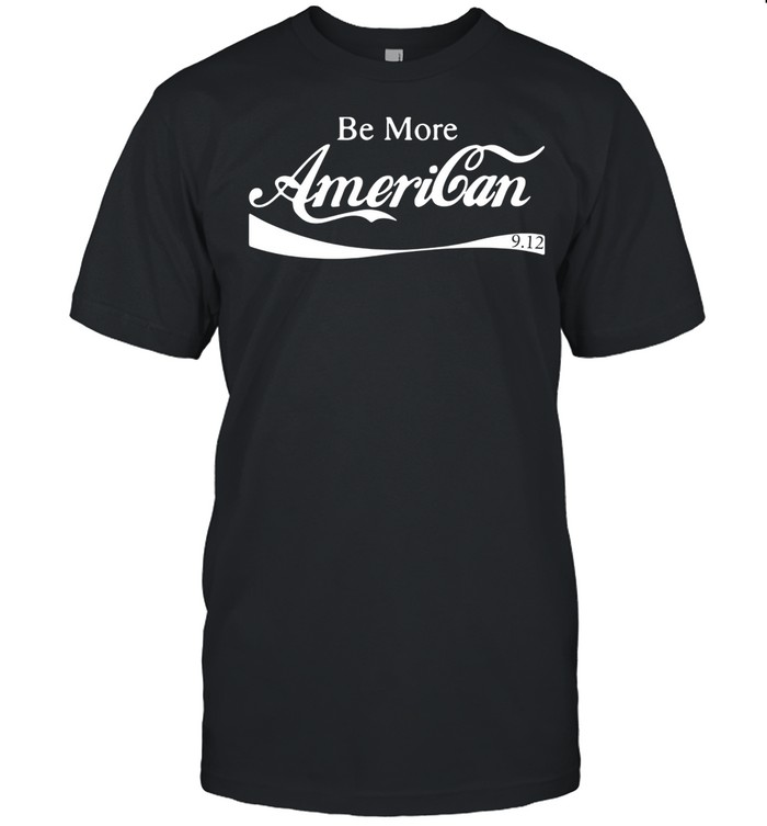 Be more american 9 12 shirt