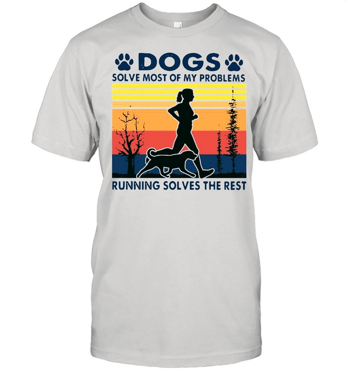 Dogs solve most of my problems running solves the rest vintage shirt Classic Men's T-shirt