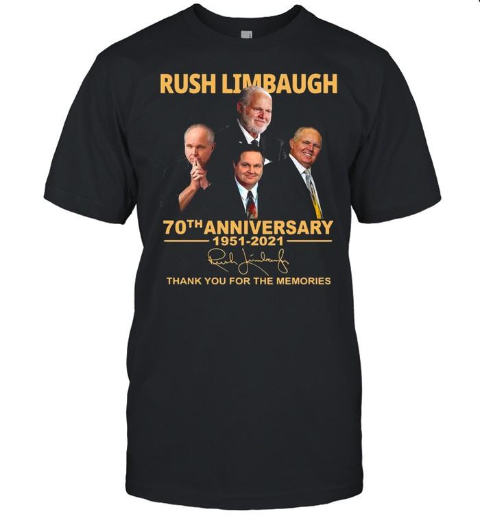 Rush Limbaugh 70th Anniversary 1951 2021 Signature Thank You For The Memories shirt