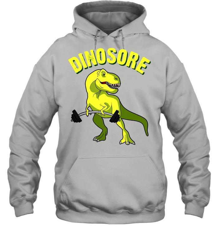 Dinosaur Dinosore Gym shirt Unisex Hoodie