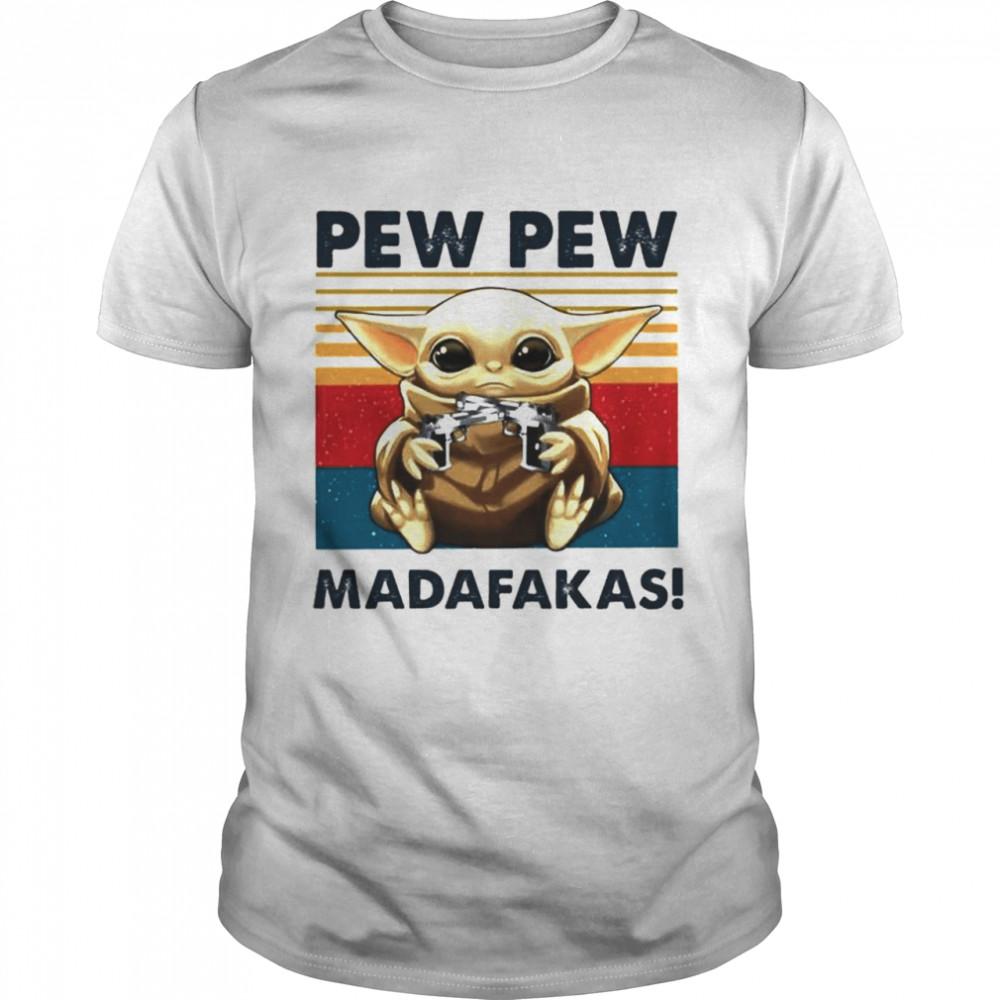 Baby Yoda holding Shotgun Pew Pew Madafakas vintage shirt Classic Men's T-shirt