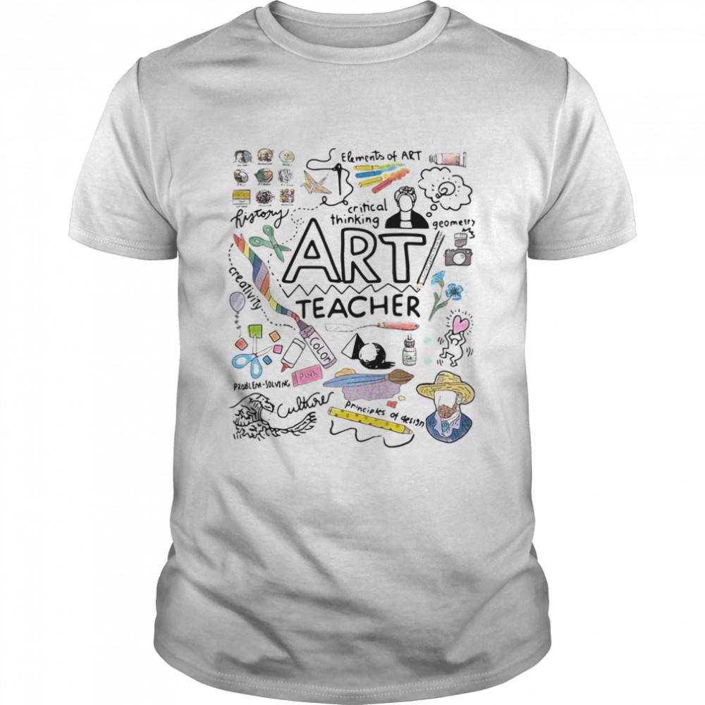 Elements Of Art Critical Thinking Art Teacher shirt