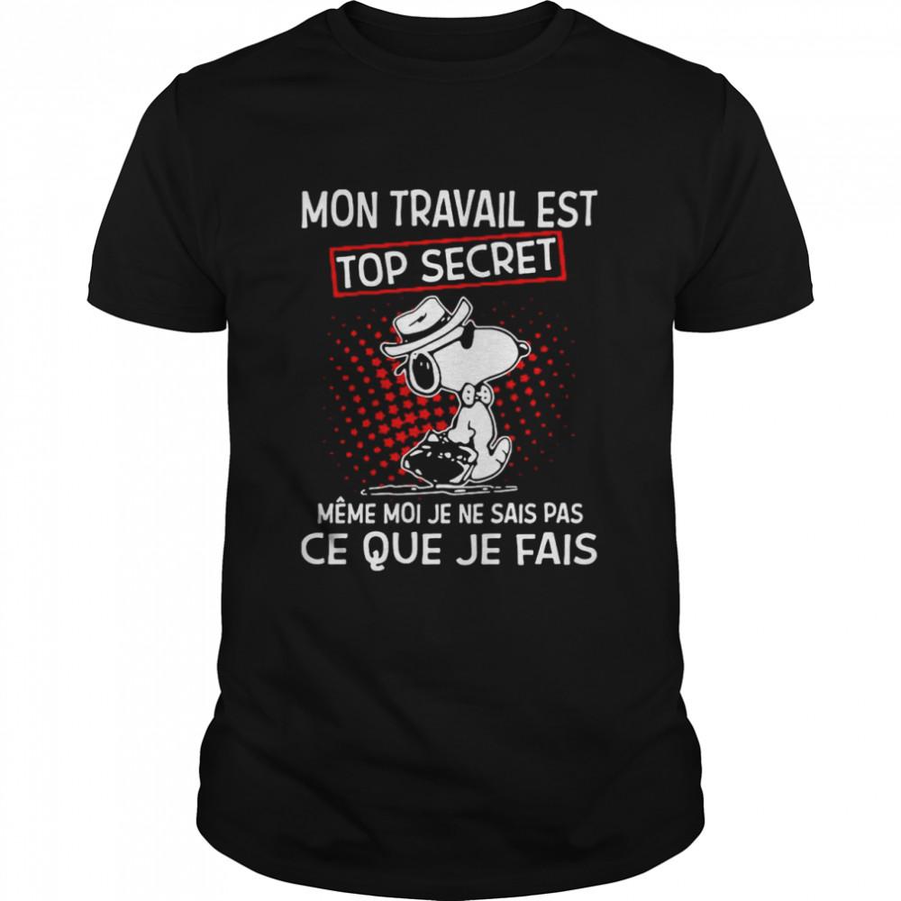 Mon Travail Est Top Secret Meme Moi Je Ne Sais Pas Ce Que Je Fais Snoopy shirt Classic Men's T-shirt