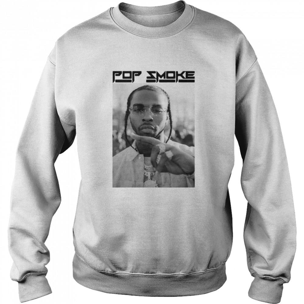 Rip Pop Smoke shirt Unisex Sweatshirt