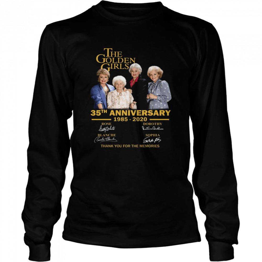 The Golden Girl Anniversary 1985-2020 shirt Long Sleeved T-shirt