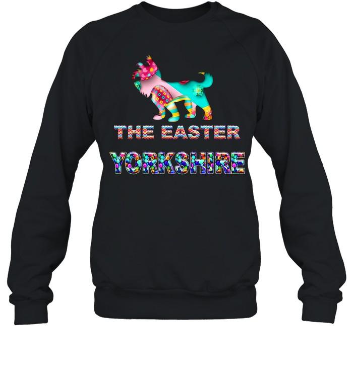 The Easter Yorkshire shirt Unisex Sweatshirt