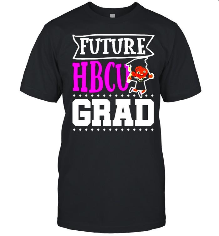 Future Hbcu Grad Historial shirt