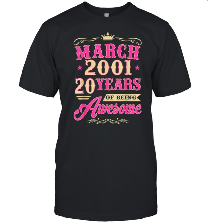 Vintage March 2001 20th Birthday Gift Being Awesome Tee  Classic Men's T-shirt
