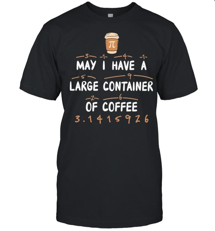 Math Pi Day Pi Mnemonic Of Coffee Shirt