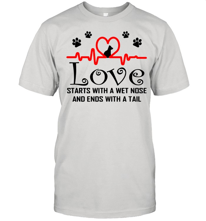 Dog Love Starts With A Wet Nose And Ends With A Tail  Classic Men's T-shirt