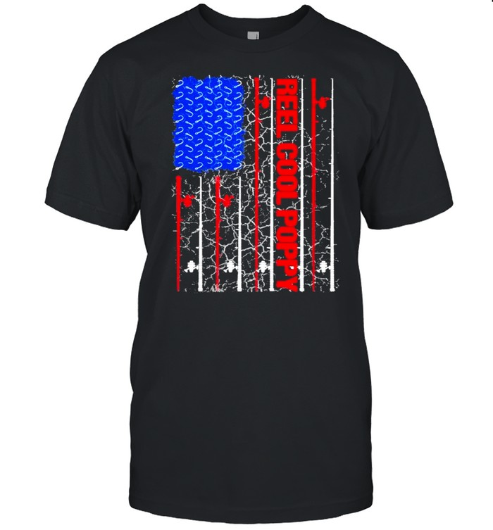 Reel Cool Poppy American flag 2021 shirt