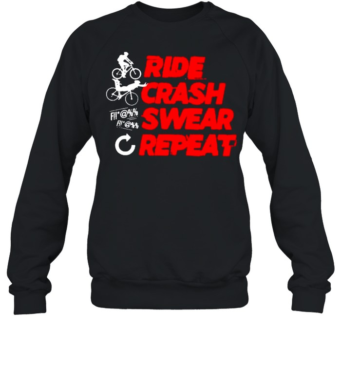 Ride Crash Swear Repeat Funny Cyclist Illustration  Unisex Sweatshirt