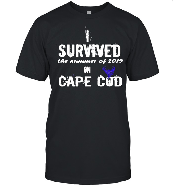 I Survived The Summer Of 2019 Cape Cod Tornado Shirt