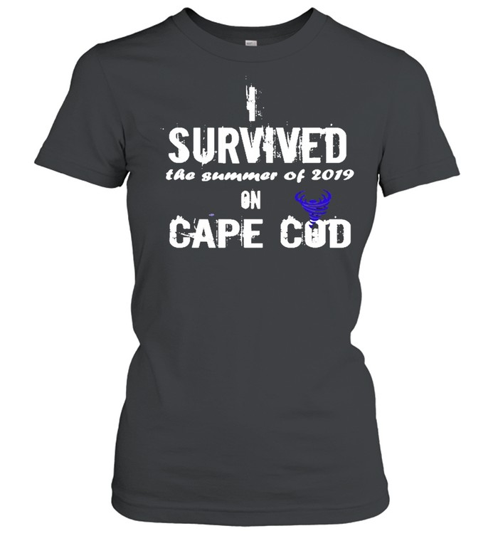 I Survived The Summer Of 2019 Cape Cod Tornado  Classic Women's T-shirt
